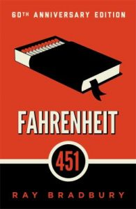 Fahrenheit 451 will be the first selection for the Mia Friends Only Book Club beginning in September.